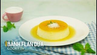 #CookyVN - Cách làm Bánh Flan Dừa ngon cho bé yêu - COCONUT FLAN CARAMEL - Cooky TV