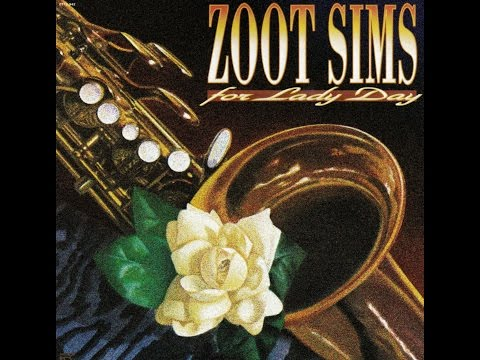 Zoot Sims Quartet - My Man