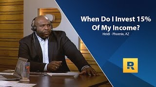 When Do I Start Investing 15% Of My Income?