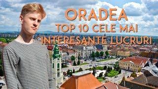 ORADEA Top 10 cele mai interesante lucruri despre Oradea