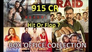 Box Office Collection Of Baaghi 2 , Hichki, Raid, Bajrangi Bhaijaan etc 2018
