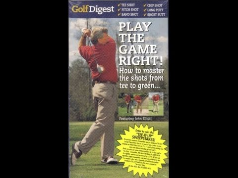 Golf Digest presents Play The Game Right