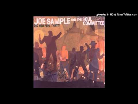 Joe Sample & The Soul Committee - Viva De Funk