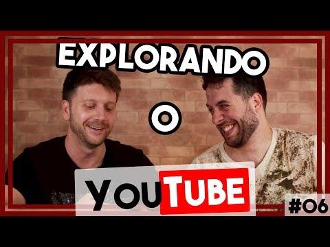 EXPLORANDO O YOUTUBE #06 - DEVANEIOS (INDIANO, MASSAGEM TANTRICA, COVER, INFANTIL, TALK SHOW)