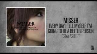Misser - Stay Asleep