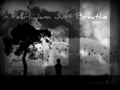 Pearl Jam-Just Breath (lyric video)