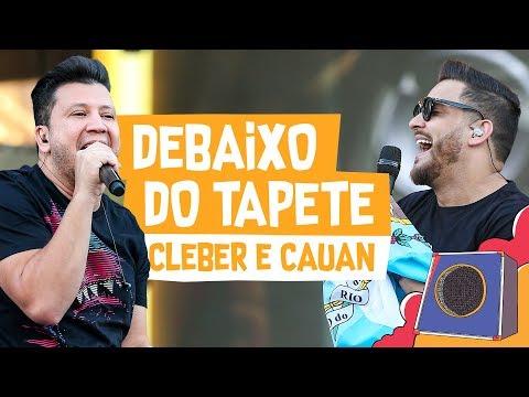 Debaixo do Tapete - Cleber e Cauan - VillaMix Goiânia 2018