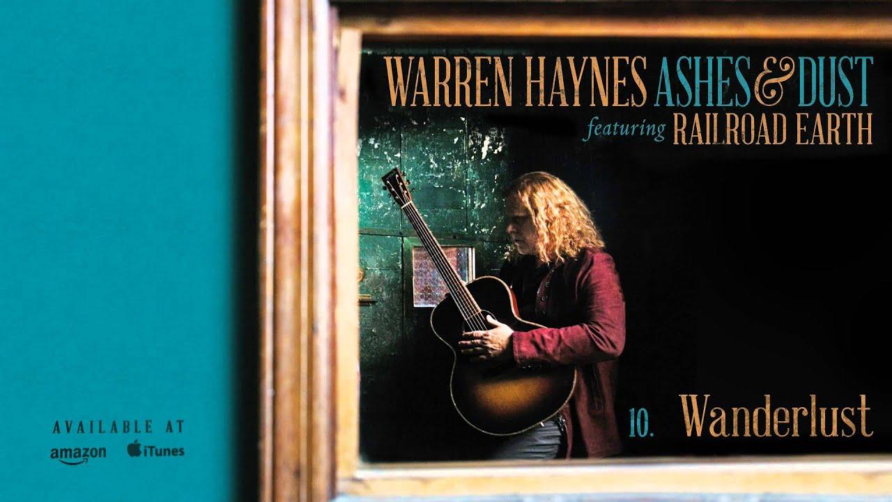 Warren Haynes Ashes And Dust : warren haynes wanderlust ashes dust youtube ~ Hamham.info Haus und Dekorationen