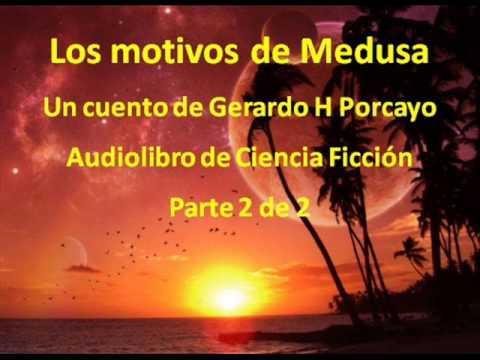 Los motivos de Medusa (Audiolibro Ciencia Ficcion 2 de 2)