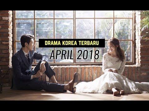 6 Drama Korea April 2018 | Terbaru Wajib Nonton