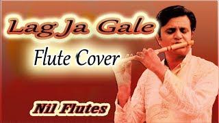 Lag Ja Gale Flute Cover   Flute Instrumental by Nilesh Bhanushali   Nil Flutes