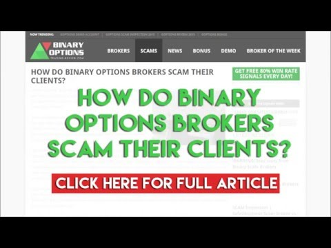 How do Binary Options Brokers scam their clients?