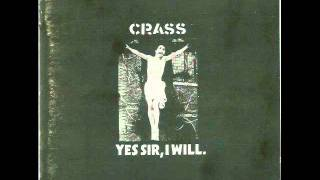 Crass - Yes Sir, I Will. [Pt. 2] (1983)