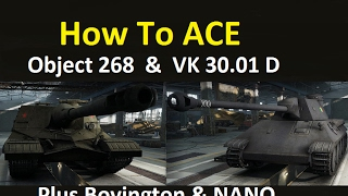 wot how to ace object 268 vk 30 01 d plus nano intro