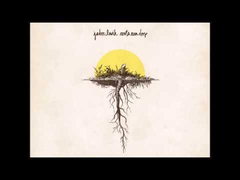 Roots Run Deep (Jadon Lavik) - Come Thou Fount