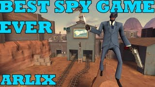 Best Spy Gameplay Ever [Team Fortress 2 commentary]