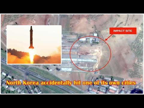North Korea accidentally hit one of its own cities with a missile, says report