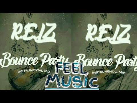 R.E.L.Z - Bounce Party (Instrumental Mix)