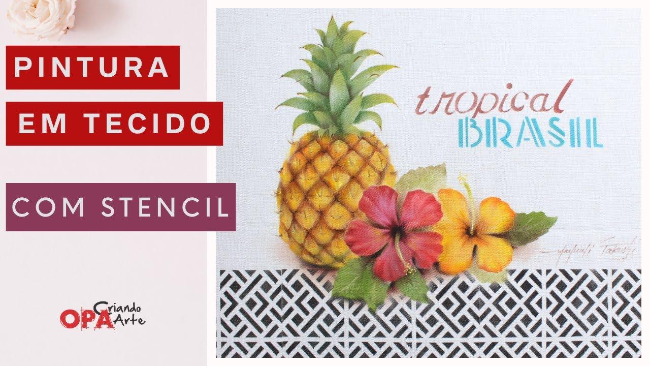 Live (07/07/20) Pano de Copa c/ Stencil de Abacaxi e Hibiscos | Mayumi Takushi | OPA CRIANDO ARTE