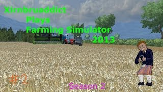 "Lets play Farming sim 2013 Season 2 ep 2 ""new toys"""