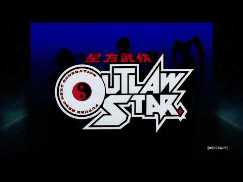 Outlaw Star OP/ED - US Toonami Versions