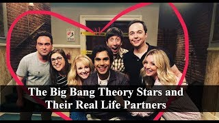 The Big Bang Theory Stars and Their Real Life Partners ⭐ 2019