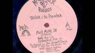Teacher and the preacher - Must move on