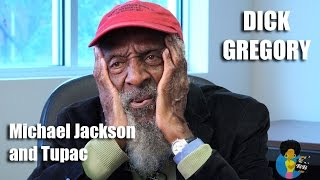 Dick Gregory - On Michael Jackson and Tupac