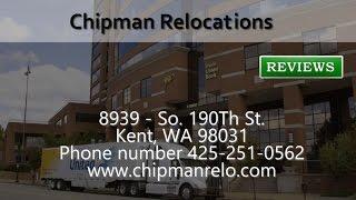 Chipman Relocations - REVIEWS - Kent, WA - Movers Reviews