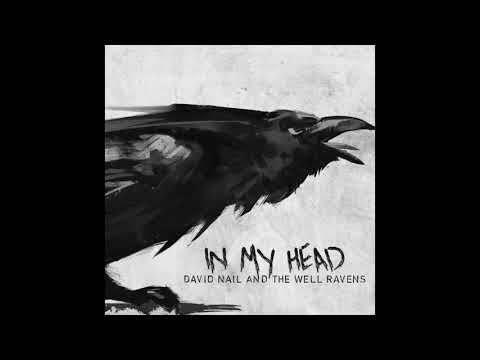David Nail and The Well Ravens - In My Head (Official Audio)