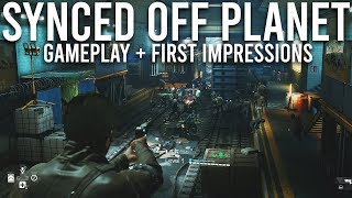 Synced Off Planet gameplay + first impressions