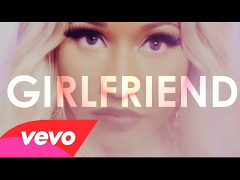Nicki Minaj - Girlfriend (lyric video)