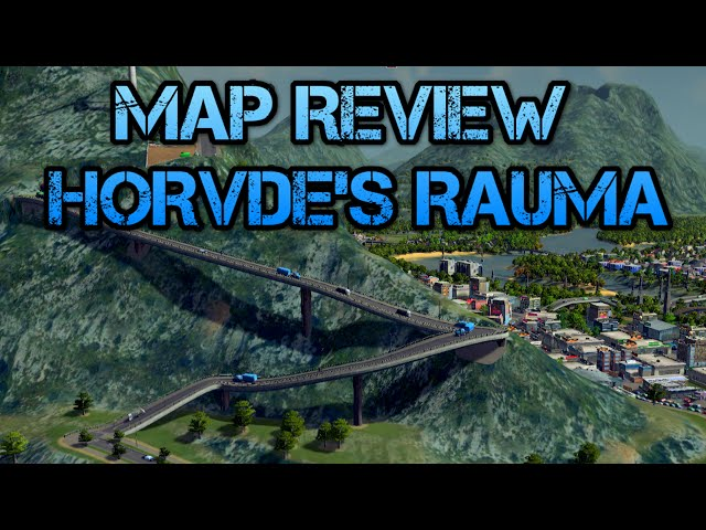 Cities Skylines map review of Hovdes Rauma