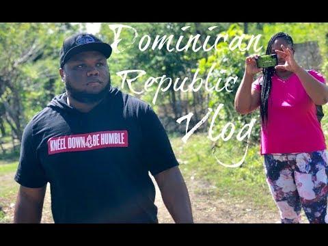Dominican Republic Vlog 2018   David and Chantal
