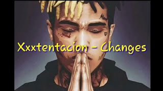 Lirik dan terjemahan Xxxtentacion - changes