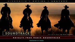 Western Music Instrumental Soundtrack | The Wild West by Ross Bugden | Copyright Free Music