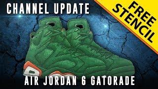 Sneaker Art: Air Jordan 6 Gatorade - CHANNEL UPDATE!