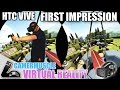 HTC VIVE Critical First Impressions and look at Steam VR