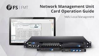 FS FMT Network Management Unit Card Operation Guide   FS.COM