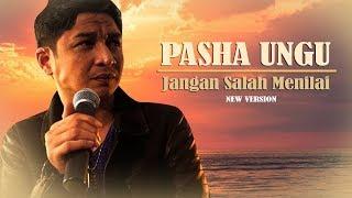 Download lagu PASHA UNGU JANGAN SALAH MENILAI MP3