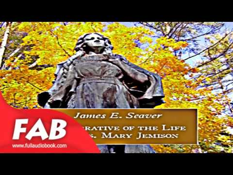 A Narrative of the Life of MrsMary Jemison Full Audiobook James E. SEAVER