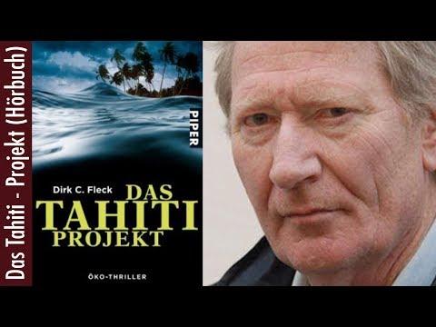 Dirk C. Fleck - Das Tahiti Projekt (Hörbuch)