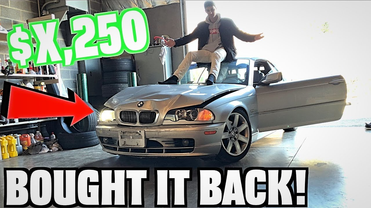 we bought our wrecked bmw back from insurance super cheap youtube