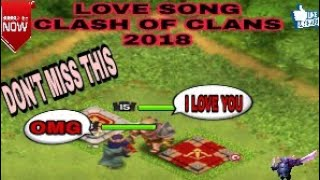 {Barbarian King/Archer Queen} love song INDIA||Clash of Clans [2018] best song you have ever seen