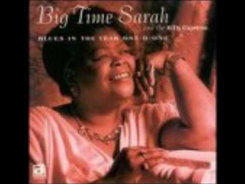 Big Time Sarah - You Don't Love Me Baby