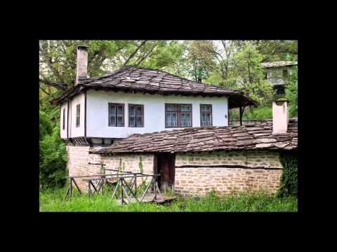 BULGARIAN TRADITIONAL HOUSES