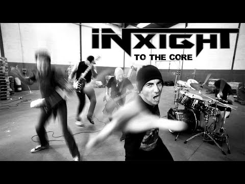 INXIGHT -To the core (Official videoclip)