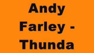 Andy Farley - Thunda