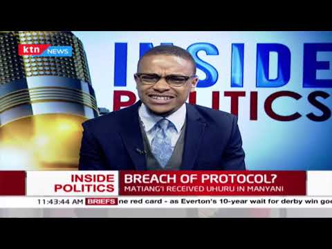 Is CS Matiangí breaching state protocols when he received Uhuru? | Inside Politics with Jesse Rogers