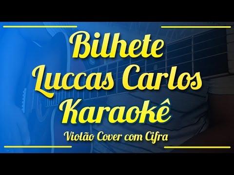 Bilhete (Rashid Remix) - Luccas Carlos - Karaokê ( Violão cover com cifra )